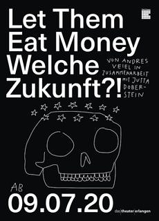 "Towards entry """"Let Them Eat Money"" – Life-Stream from  Margrave Theatre with Prof. Wolfgang Kießling"""